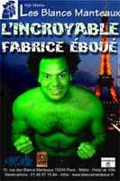 Fabrice Eboué – L'incroyable Fabrice Eboué