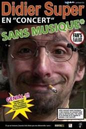 Didier Super – concert sans musique