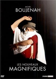 Michel Boujenah – Les nouveaux magnifiques