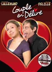 Lallemand et Delille – Couple en délire