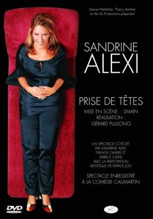 Sandrine Alexi – Prise de têtes