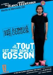 Arnaud Cosson – Tout est bon dans le Cosson