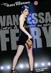 Vanessa Fery – J'aurais dû écouter ma mère