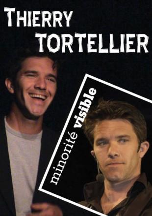 Thierry Tortellier – Minorité visible