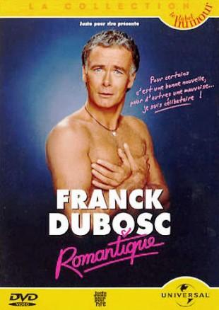Franck Dubosc – Romantique