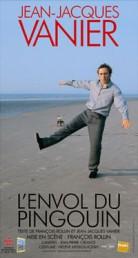 Jean-Jacques Vanier – L'envol du pingouin