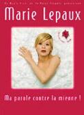 Marie Lepaux – Ma parole contre la mienne