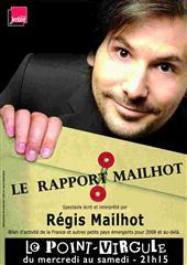 Régis Mailhot – Le Rapport Mailhot