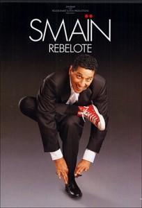 Smaïn – Rebelote