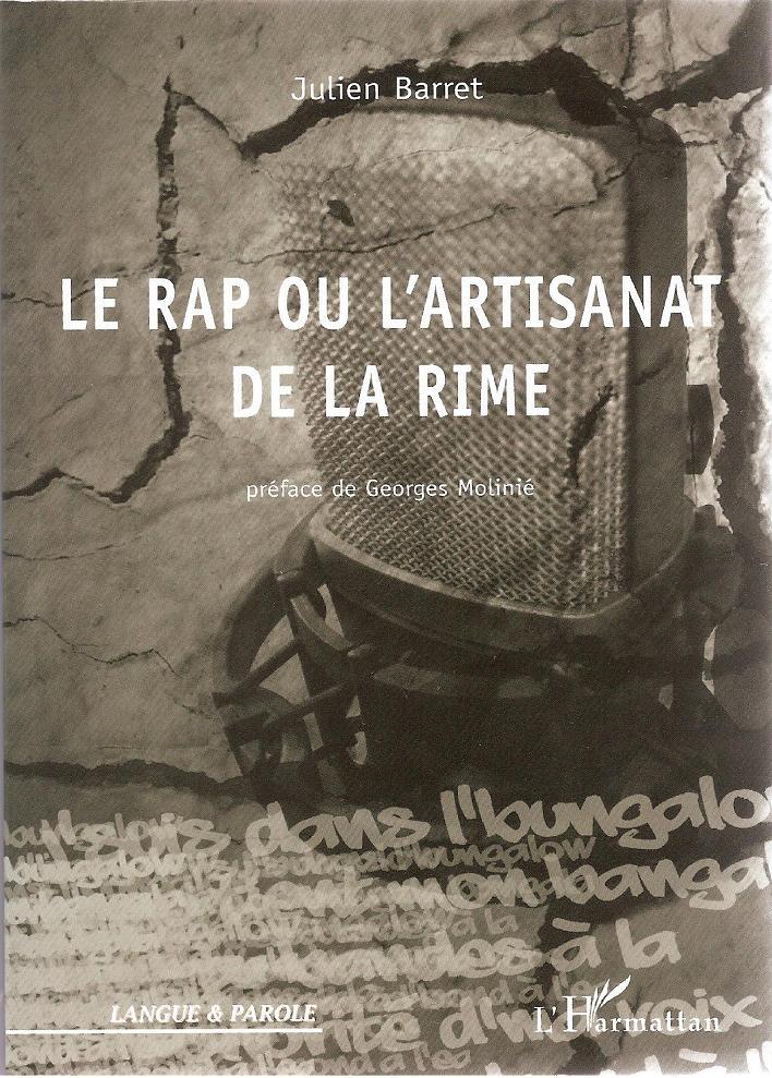 Le rap ou l 39 artisanat de la rime par julien barret for Ou apparait la pelle dans artisanat minecraft