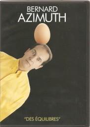 Bernard Azimuth – Des équilibres