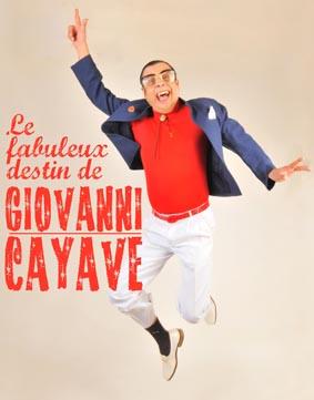 Le fabuleux destin de Giovanni Cayave