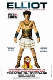 Elliot – Le Gladiateur de l'humour