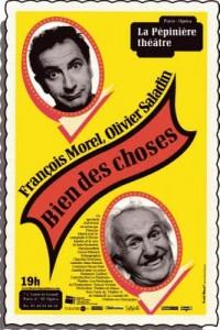 François Morel et Olivier Saladin – Bien des choses