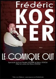 Frédéric Koster – Le Comique Out
