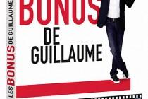 Guillaume Gallienne – Les bonus de Guillaume