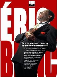 Eric Blanc sort du noir