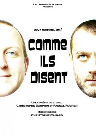 Christophe Dauphin et Pascal Rocher – Comme ils disent