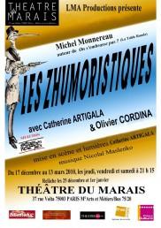 Les Zhumoristiques de Michel Monnereau, mise en scène Catherine Artigala