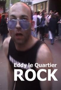 ROCK par Eddy Le Quartier