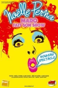 Noëlle Perna – Mado fait son show