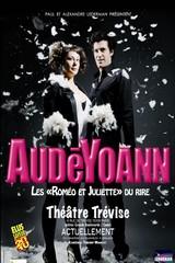 AudéYoann – Les Romeo et Juliette du rire