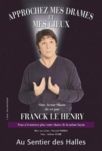 Franck Le Henry – Approchez Mes Drames et Mes Cieux