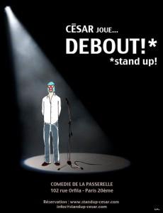 César joue… debout !