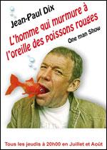 Jean-Paul Dix – L'homme qui murmure à l'oreille des poissons rouges