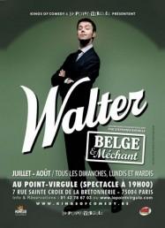 Walter – Belge et méchant