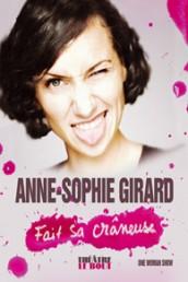 Anne-Sophie Girard fait sa crâneuse