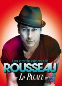 Stéphane Rousseau – Les confessions de Rousseau