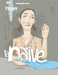 La naïve, une tragicomédie napolitaine de Fabio Marra
