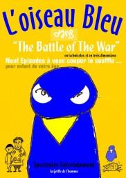 Arnaud Aymard – L'oiseau bleu dans «The Battle of the War»