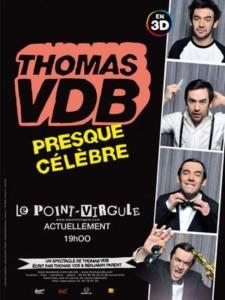 Thomas VDB – Presque célèbre