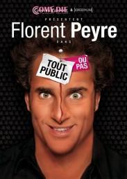 Florent Peyre – Tout public ou pas