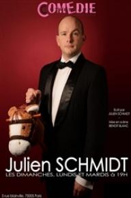 Julien Schmidt, mise en scène Benoît Blanc