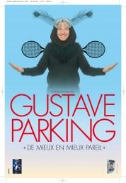 Gustave Parking – De mieux en mieux pareil