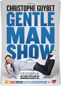 Christophe Guybet – Gentleman Show