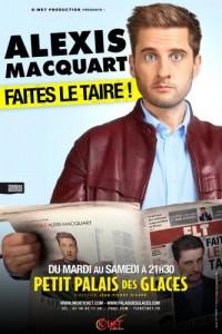 Alexis Macquart – Faites le taire !