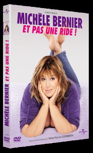 Michèle Bernier – Et pas une ride!