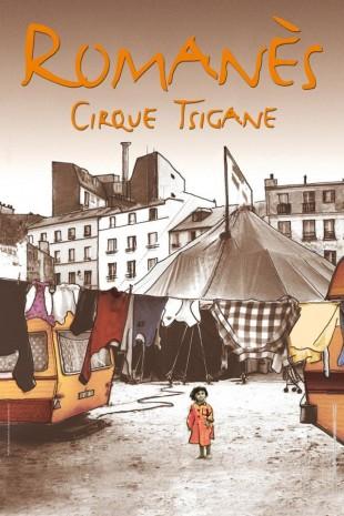 Cirque Romanès – la Reine des Gitans et des chats