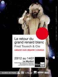 Fred Tousch & Cie – Le Retour Du Grand Renard Blanc