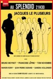 Jacques le plusieurs de Bruno Moynot et Samir Bouadi