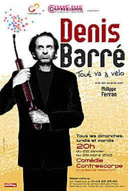 Denis Barré – Tout va à vélo, mise en scène Philippe Ferran