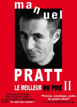 Manuel Pratt – Le Meilleur du pire II