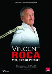 Vincent Roca – Vite, rien ne presse !