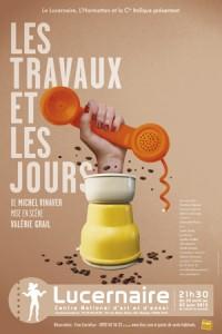 Les travaux et les jours, de Michel Vinaver