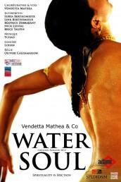 Water soul, par la Cie de Vendetta Mathea