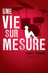 Cédric Chapuis – Une vie sur mesure